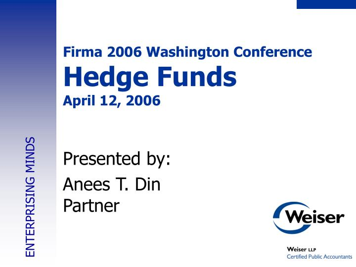 Firma 2006 washington conference hedge funds april 12 2006