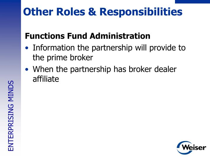 Other Roles & Responsibilities