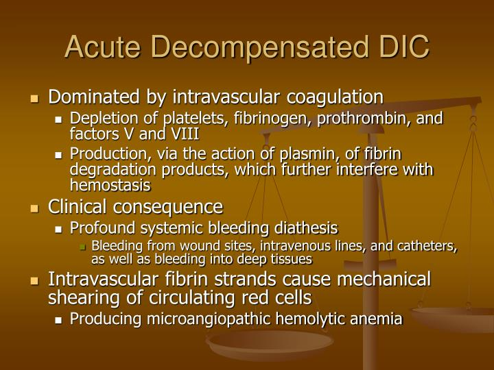 Acute Decompensated DIC