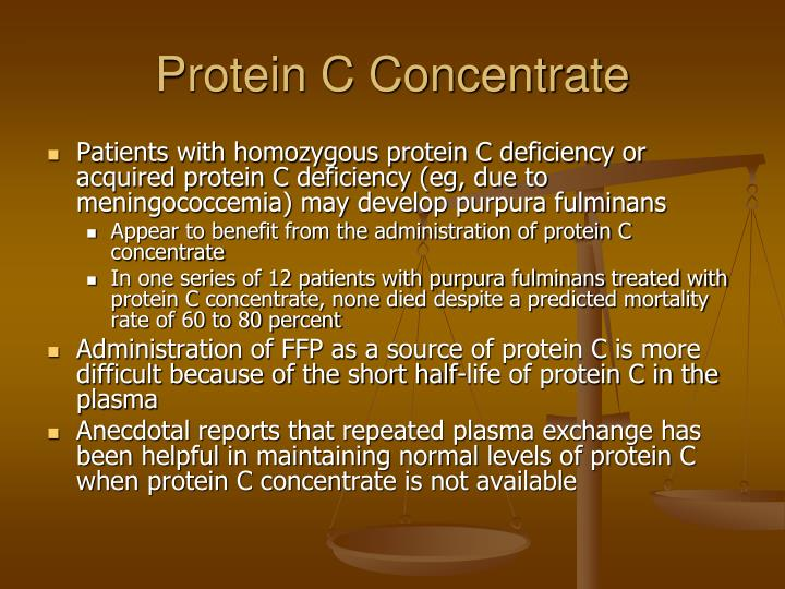 Protein C Concentrate