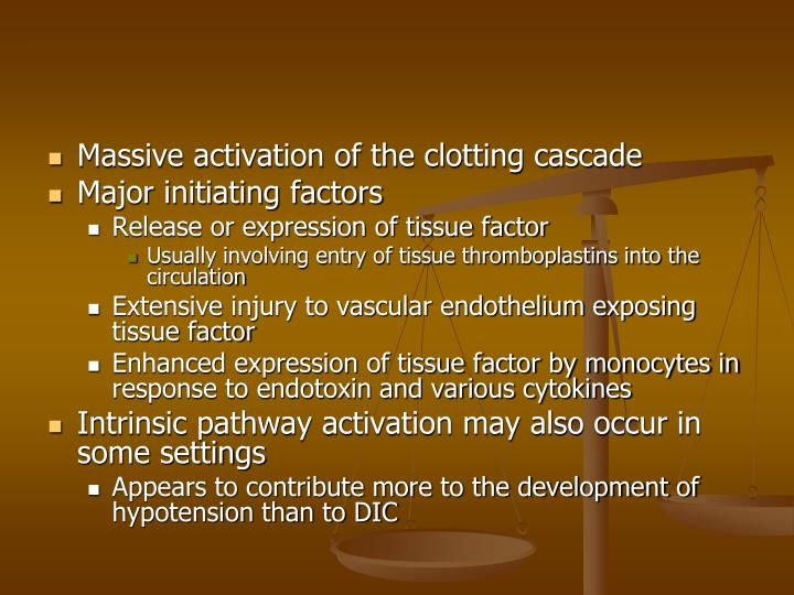 Massive activation of the clotting cascade