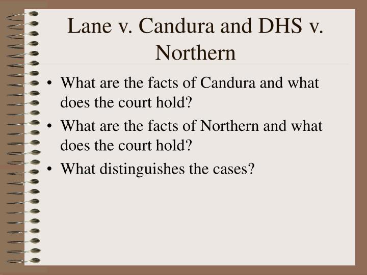 Lane v. Candura and DHS v. Northern
