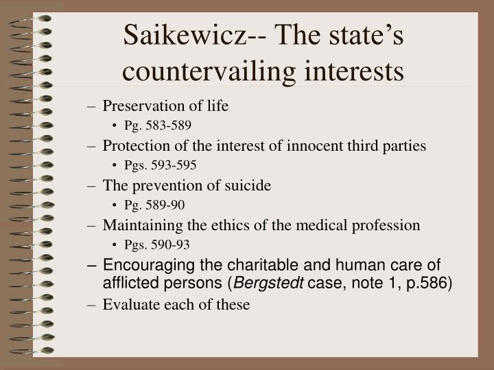 Saikewicz-- The state's countervailing interests