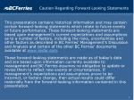 caution regarding forward looking statements