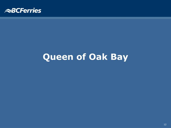 Queen of Oak Bay