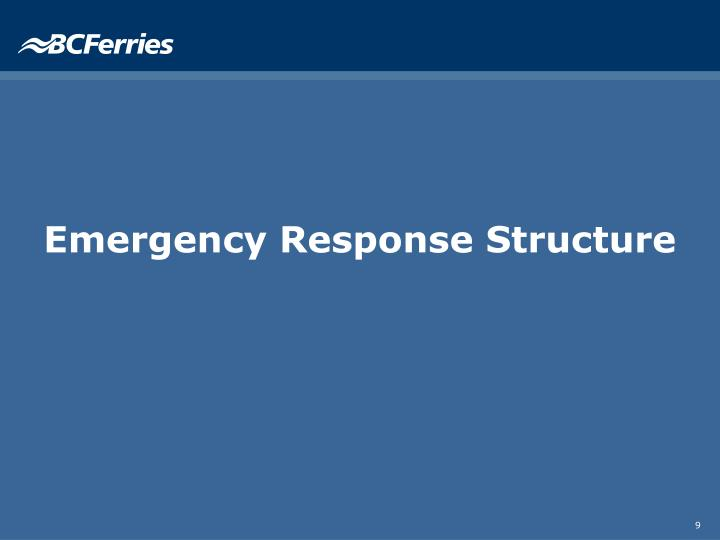 Emergency Response Structure