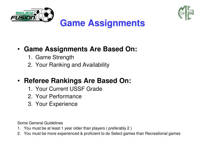 Game Assignments