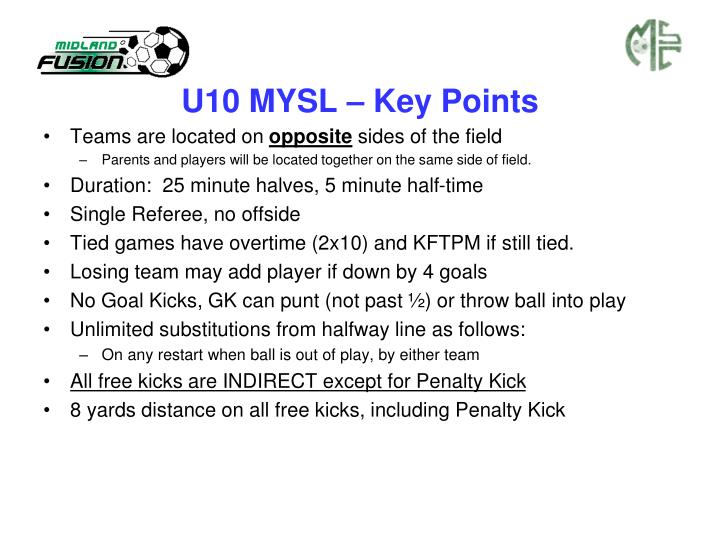 U10 MYSL – Key Points