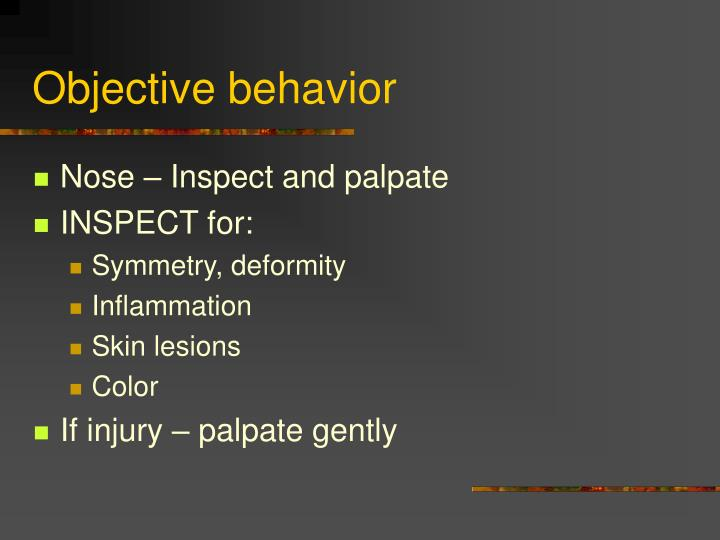 Objective behavior