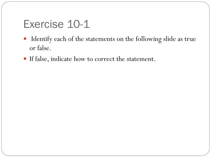 Exercise 10-1