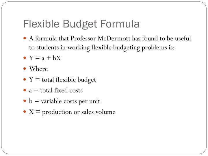 Flexible Budget Formula