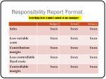 responsibility report format
