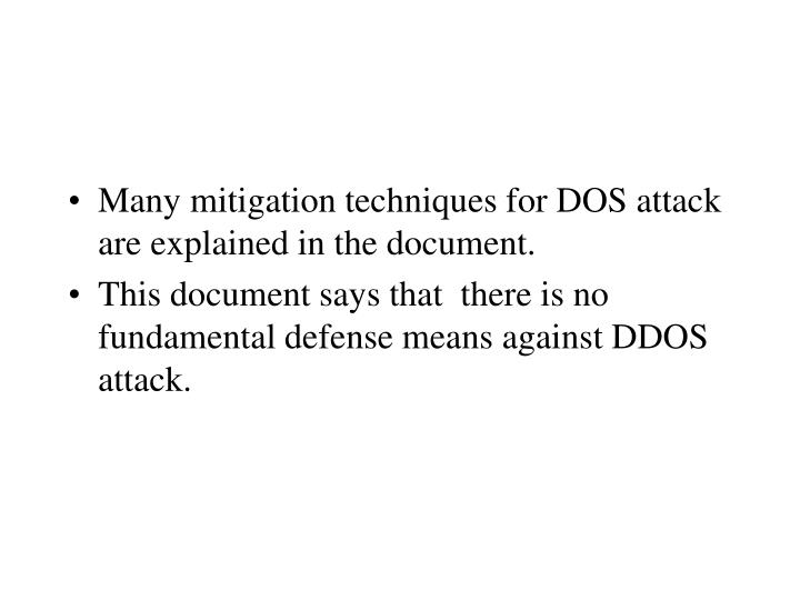 Many mitigation techniques for DOS attack are explained in the document.
