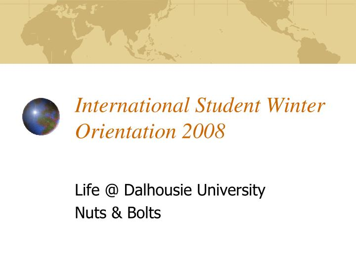 International student winter orientation 2008