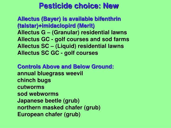 Pesticide choice: New