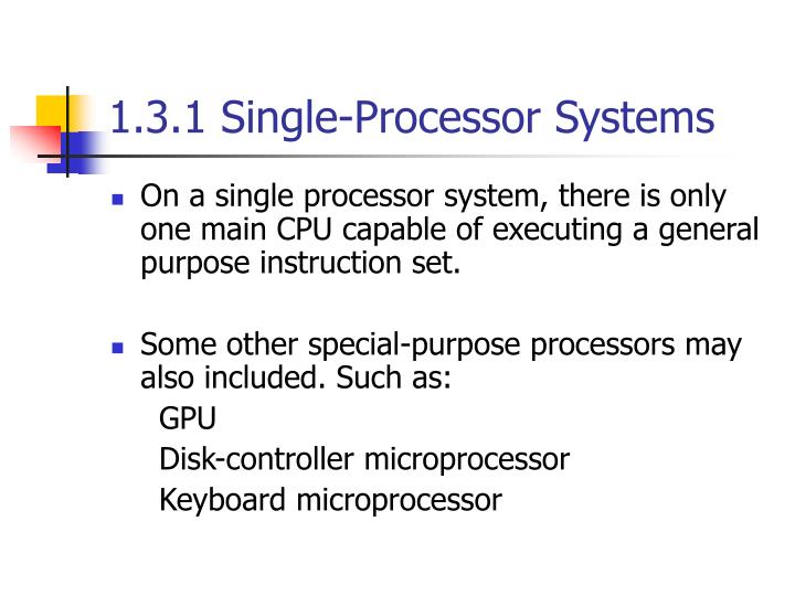 1.3.1 Single-Processor Systems