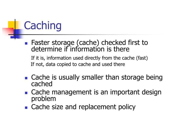 Caching