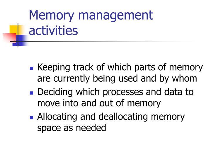 Memory management activities