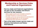 membership or services clubs and fraternal organizations
