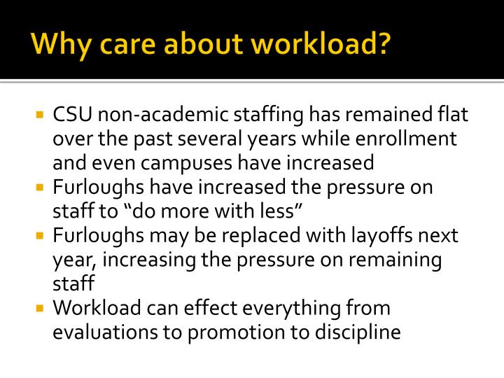Why care about workload