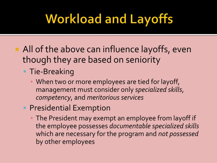 Workload and Layoffs