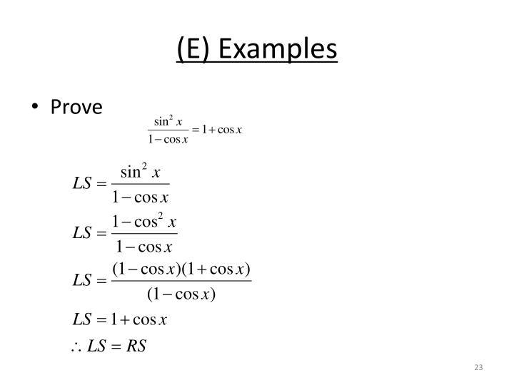 (E) Examples