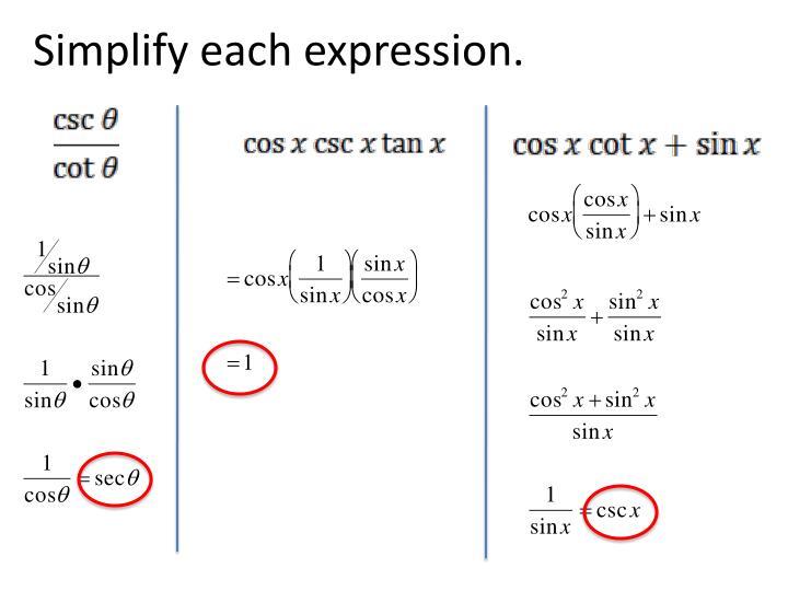 Simplify each expression.