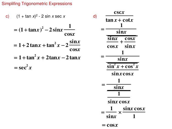 Simplifing Trigonometric Expressions