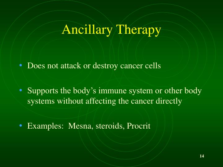 Ancillary Therapy