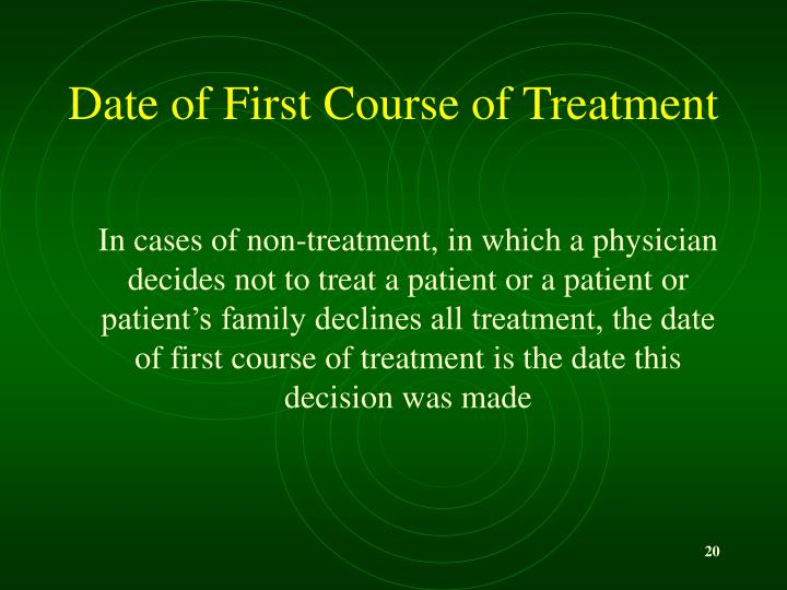 Date of First Course of Treatment
