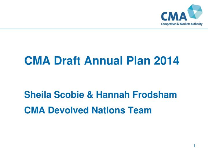 Cma draft annual plan 2014