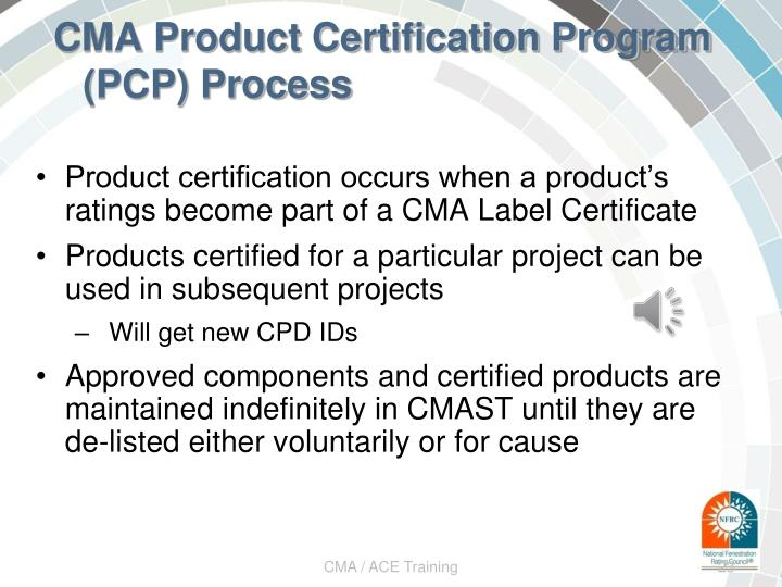 CMA Product Certification Program (PCP) Process