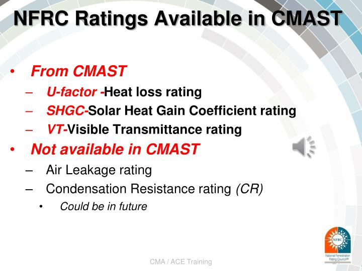 NFRC Ratings Available in CMAST