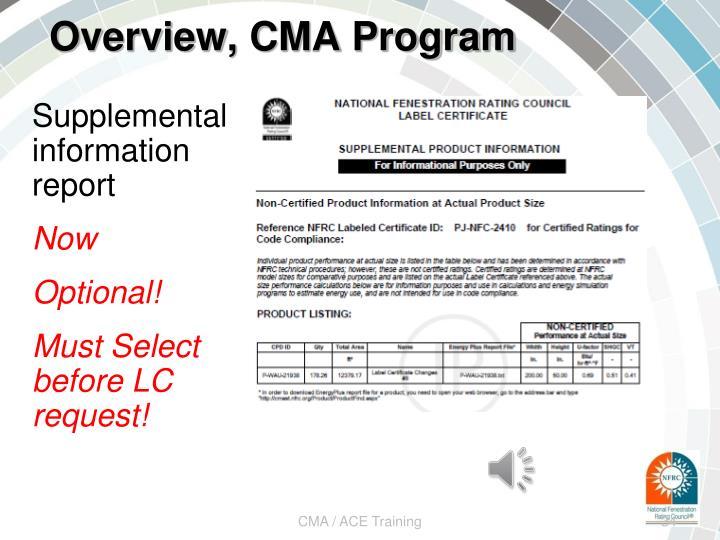 Overview, CMA Program