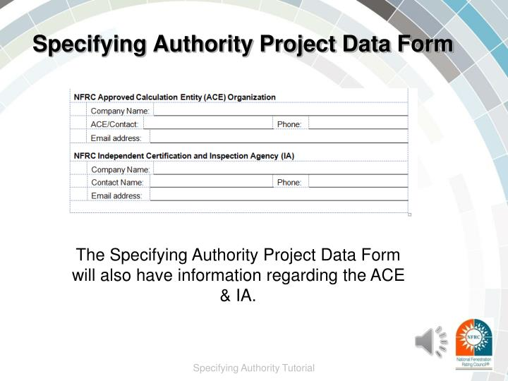 Specifying Authority Project Data Form
