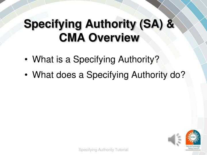 Specifying authority sa cma overview