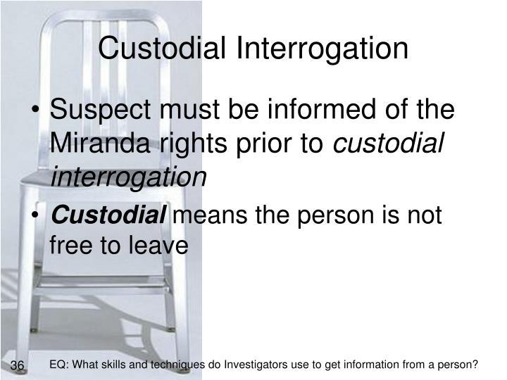 Custodial Interrogation