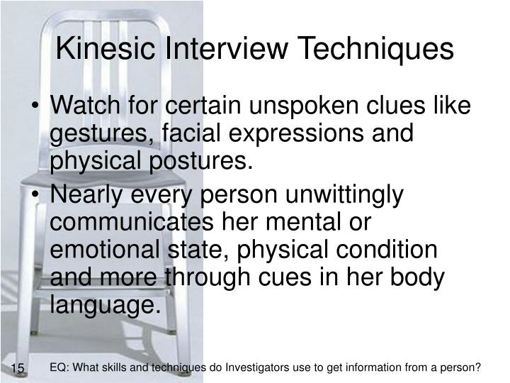 Kinesic Interview Techniques