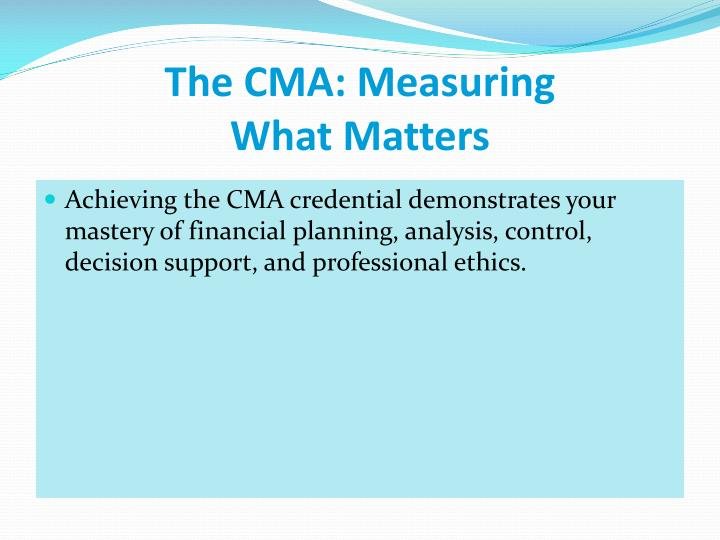 The cma measuring what matters