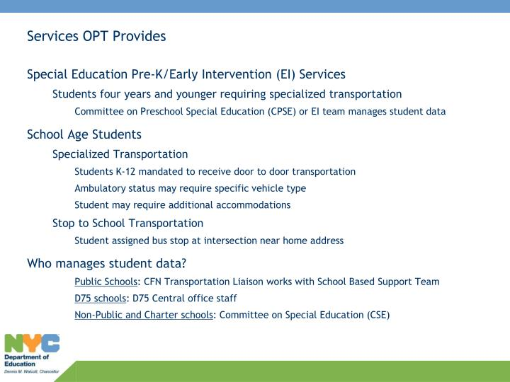 Services opt provides