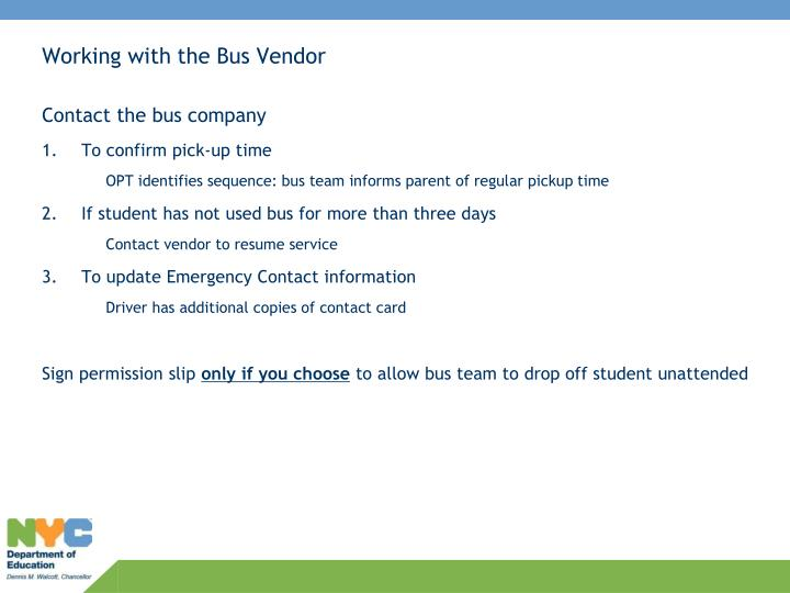 Working with the Bus Vendor