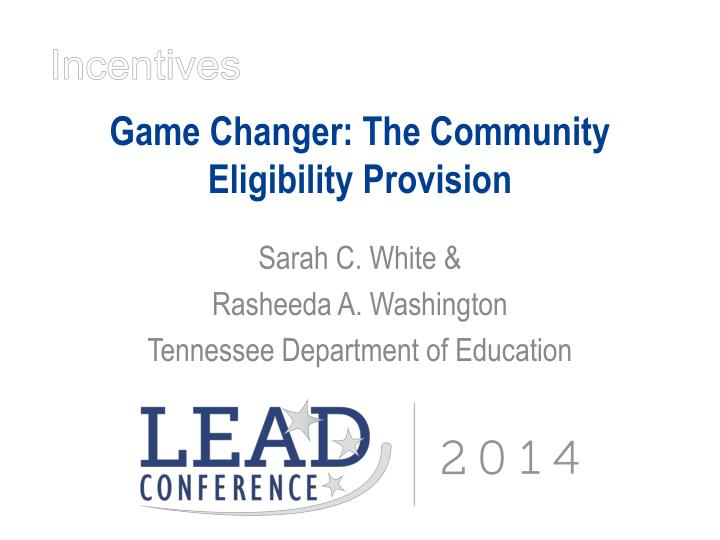Game changer the community eligibility provision