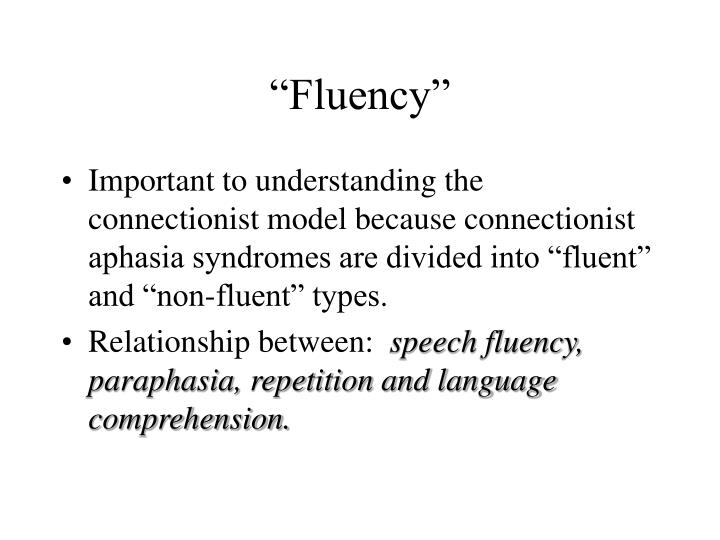"""Fluency"""