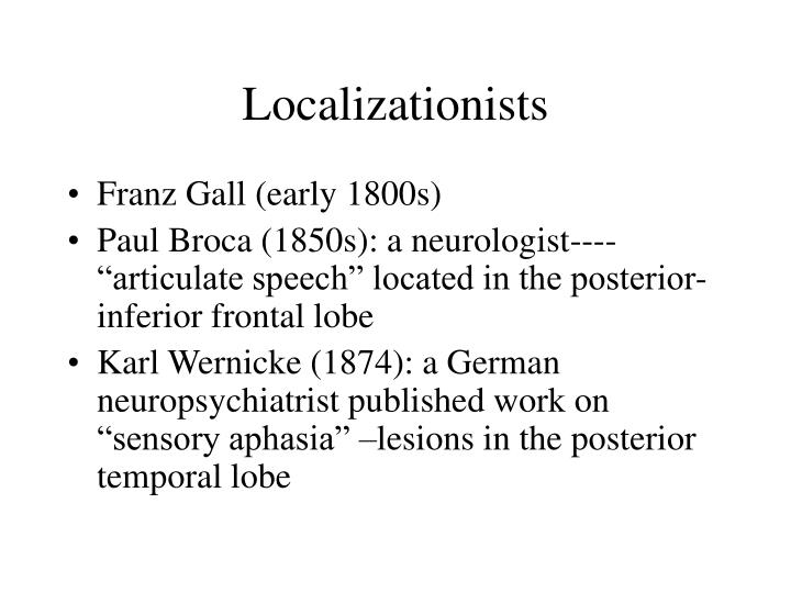 Localizationists