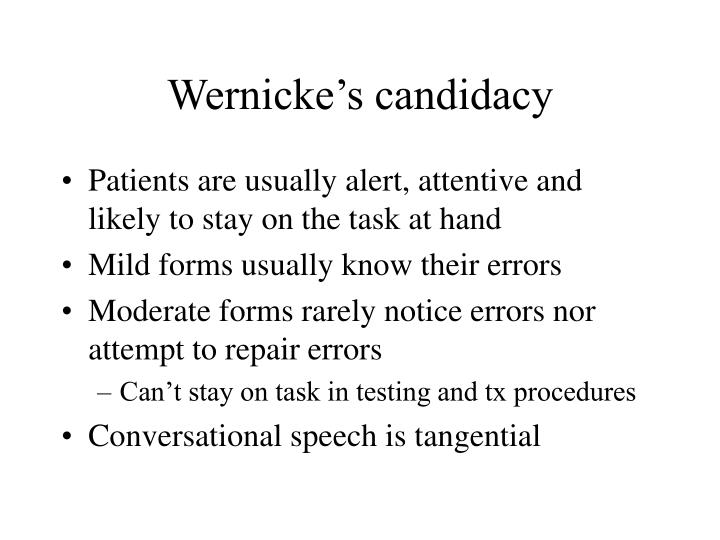Wernicke's candidacy