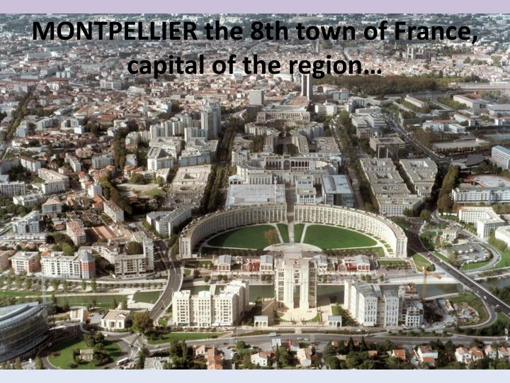 MONTPELLIER the 8th