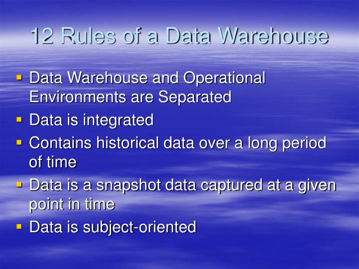 12 Rules of a Data Warehouse