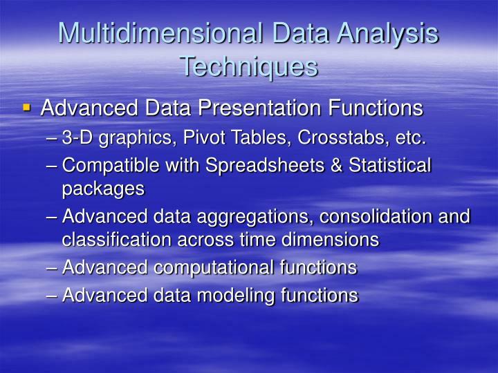 Multidimensional Data Analysis Techniques