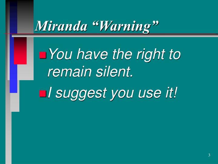 """Miranda """"Warning"""""""
