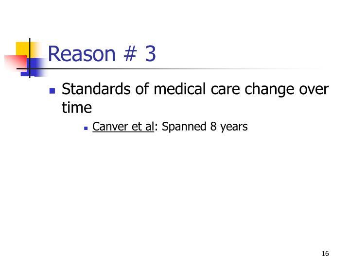 Reason # 3